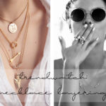 favorite trend: necklace layering